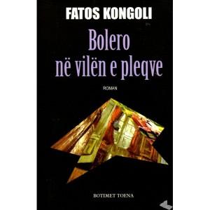 bolero-ne-vilen-e-pleqve-fatos-kongoli